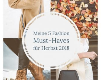 Fashion Must haves 2018 Herbst
